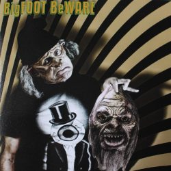 Randy rose – Bigfoot Beware For Maurice