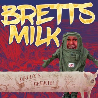 Bretts Milk - Daddy's Breath