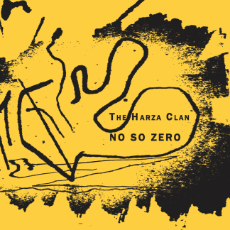 The Harza Clan - No So Zero