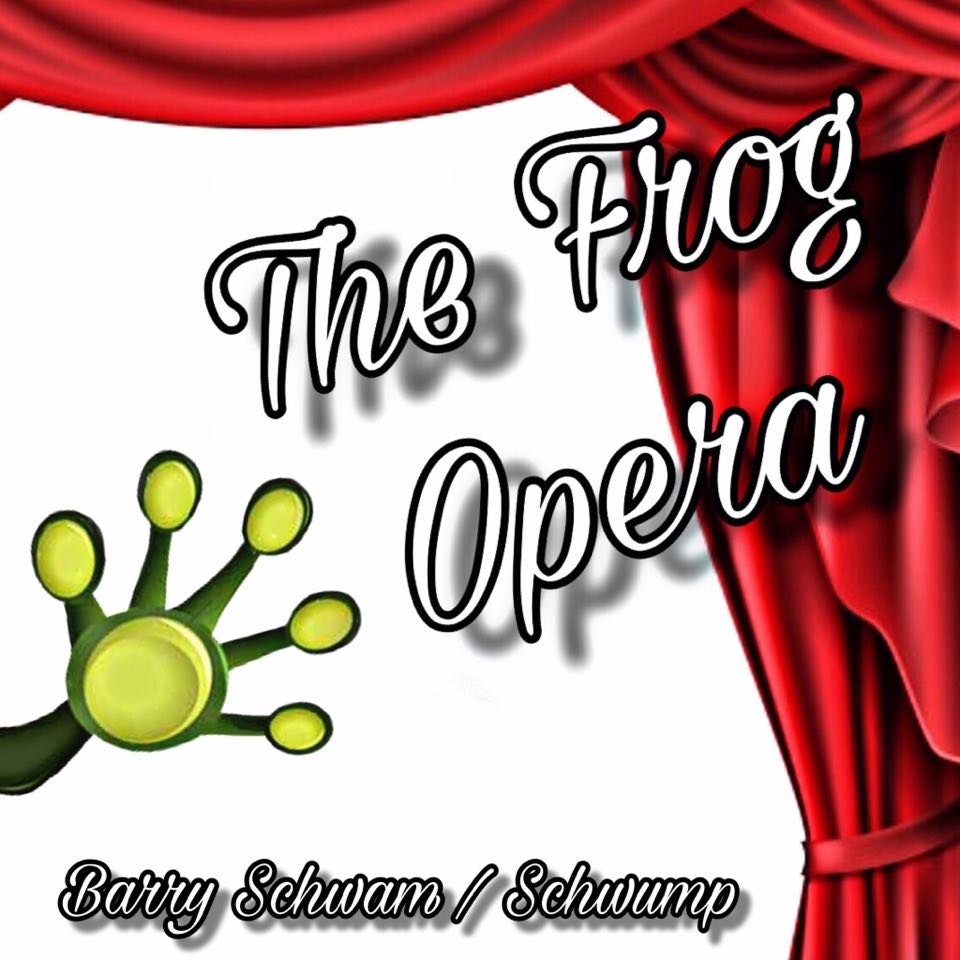 Barry Schwam/Schwump - Frog Opera