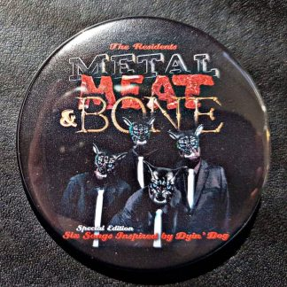 Residents Metal Meat & Bone Badge